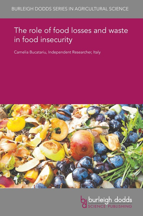 The role of food losses and waste in food insecurity